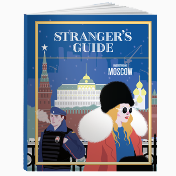 Stranger's Guide - The Moscow Issue