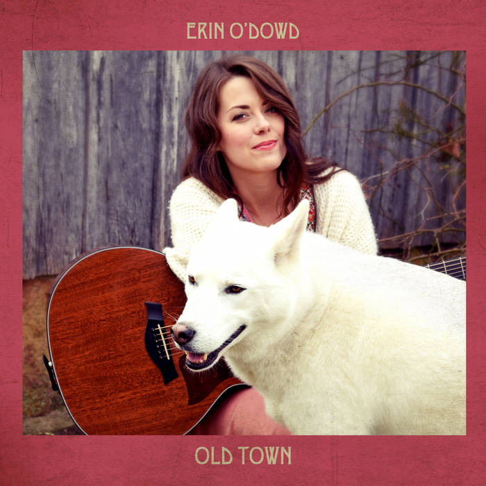 Erin O'Dowd - Old Town CD