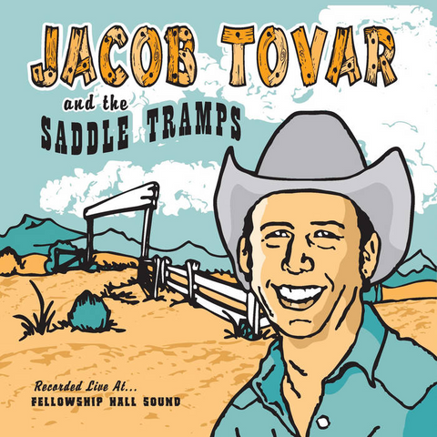Jacob Tovar and The Saddle Tramps- CD