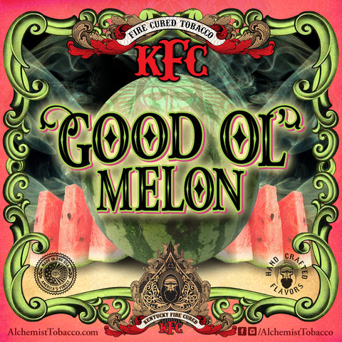 Good Ol Melon - KFC - Alchemist Tobacco