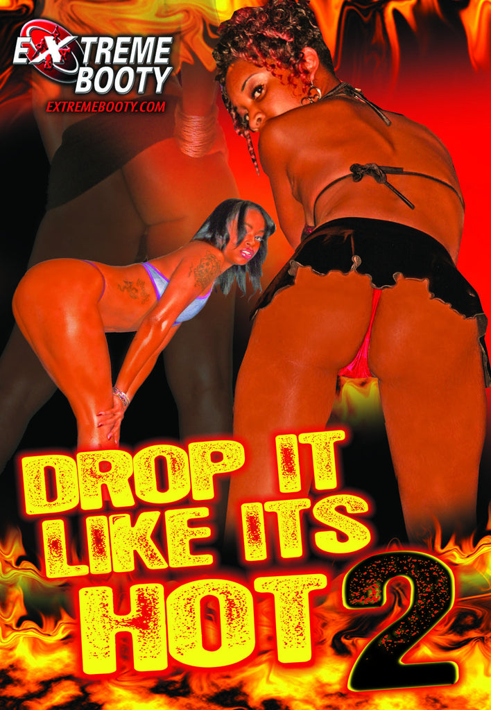 Drop it like its Hot #2