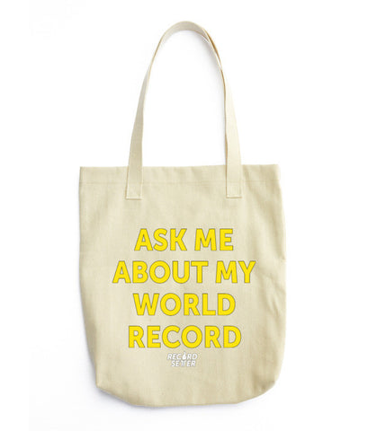 """Ask Me About My World Record"" Tote bag"