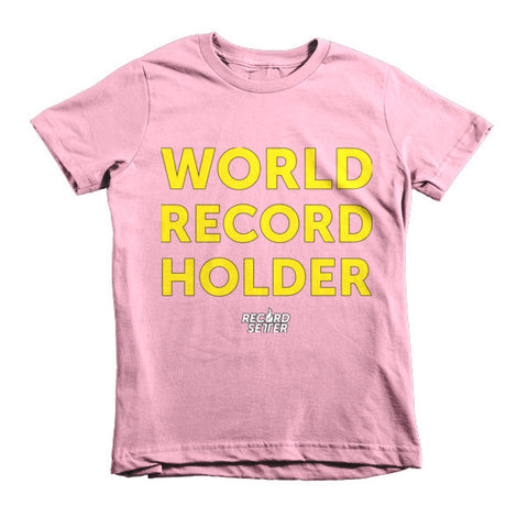 """World Record Holder"" Kids short sleeve t-shirt"