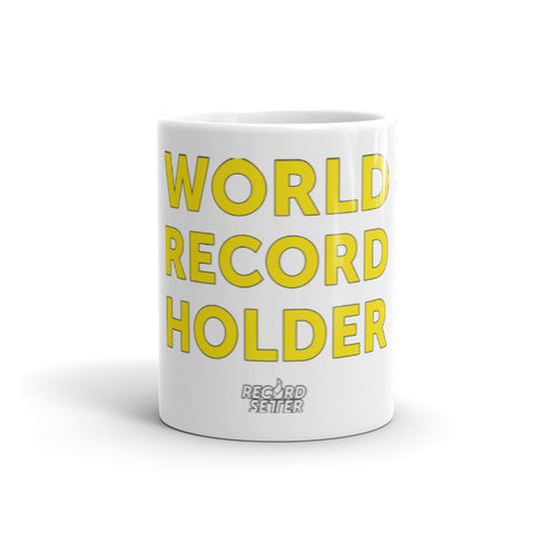 """World Record Holder"" Mug"