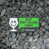 Keep Fort Collins Funky Sticker