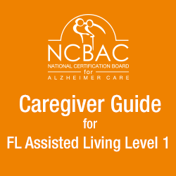 Caregiver Guide for Florida Assisted Living Level 1