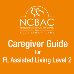 Caregiver Guide for Florida Assisted Living Level 2