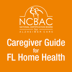 Caregiver Guide for Florida Home Health Care - 2hr