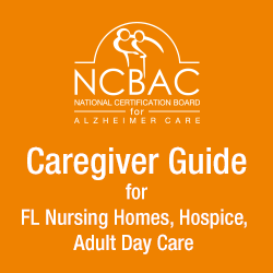 Caregiver Guide for Florida Nursing Homes, Hospice, Adult Day Care - 3 hr