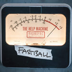 Fastball - The Help Machine Presale