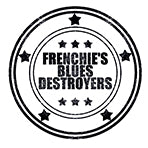 Frenchie's Blues Destroyers