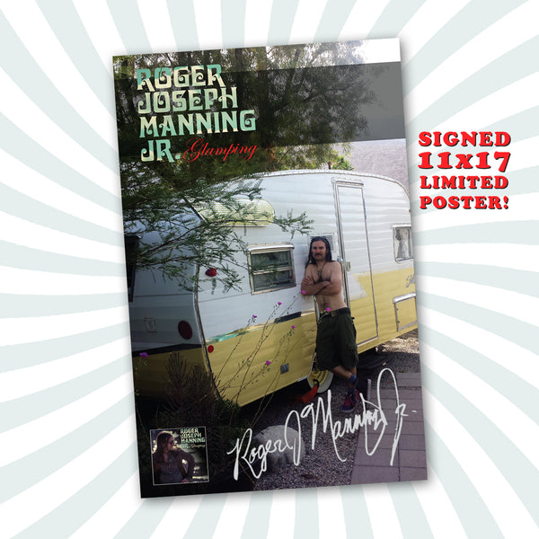 Roger Joseph Manning Jr. - Limited Edition Signed Glamping Litho Poster