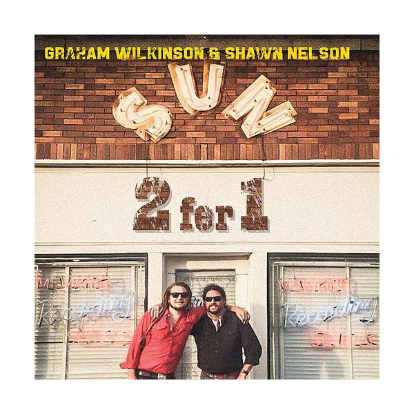 Graham Wilkinson & Shawn Nelson- 2Fer1