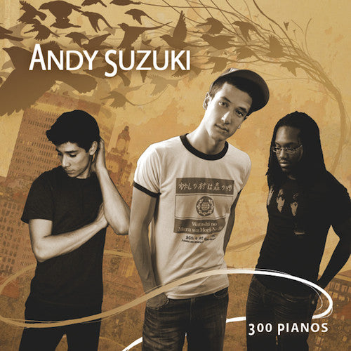 Andy Suzuki & The Method - Final Printing of '300 Pianos' CD (Autographed)