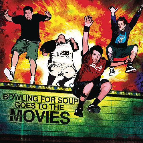 Bowling For Soup - Goes To The Movies - Digital Download