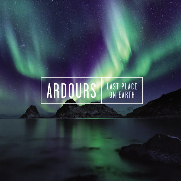 Ardours - Last Place On Earth CD