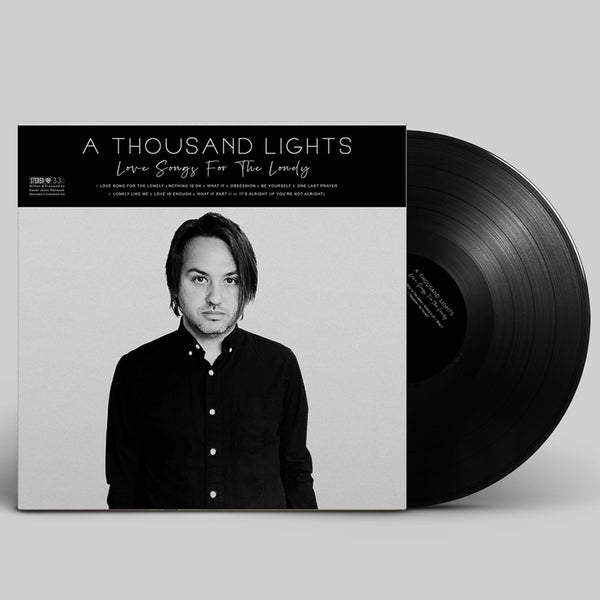 A Thousand Lights - Love Songs For The Lonely Vinyl (PRESALE 11/1/19)