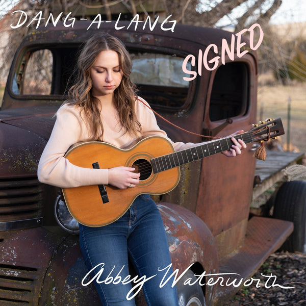 Abbey Waterworth - Signed Dang a Lang CD (PRESALE SEPTEMBER 2020)