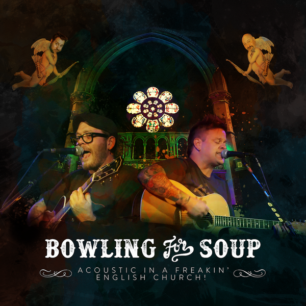 Bowling For Soup - Acoustic In A Freakin' English Church! CD