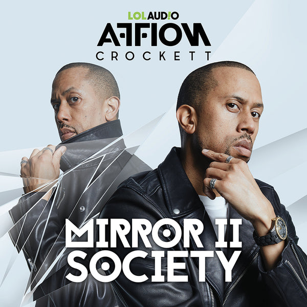 Affion Crockett - Mirror II Society (PRESALE SPRING 2021)
