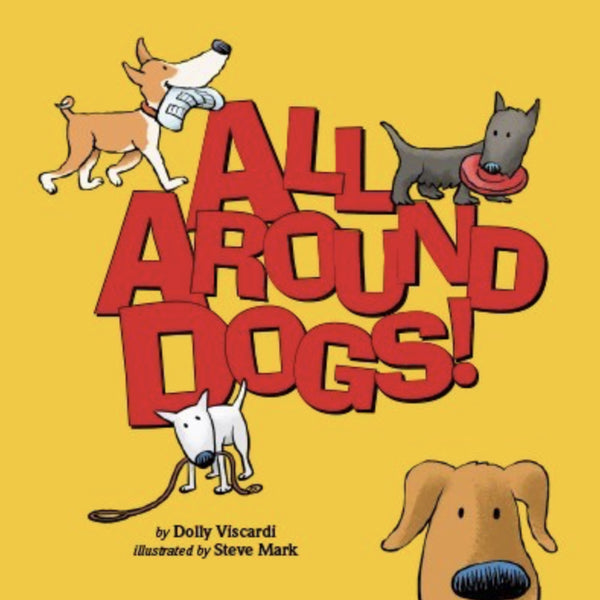Dolly Viscardi - All Around Dogs Book