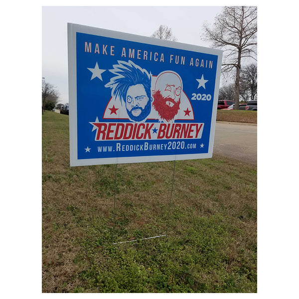 Bowling For Soup - Reddick & Burney 2020 Yard Sign