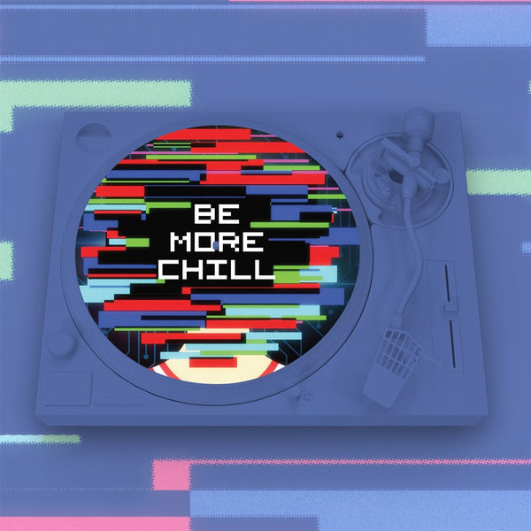 Be More Chill - Slipmat