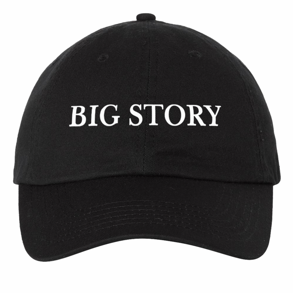Big Story - Dad Hat - Black (PRESALE LATE FEB 2021)