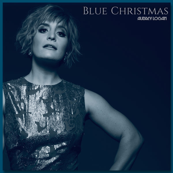 Aubrey Logan - Blue Christmas Digital Download