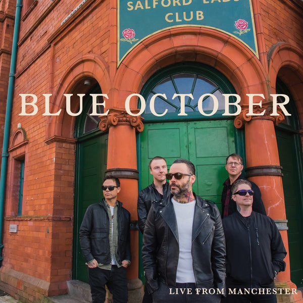 Blue October - Live From Manchester Digital Download (PRESALE 11/29/19)