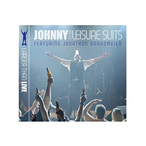 The Jonathon Brandmeier Show - Larger Than Live CD Double Live CD
