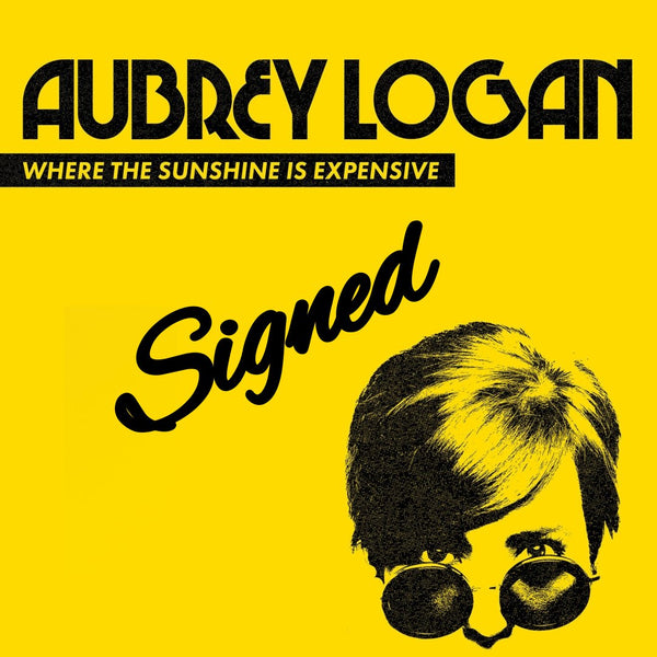 Aubrey Logan - Where The Sunshine Is Expensive Signed DVD