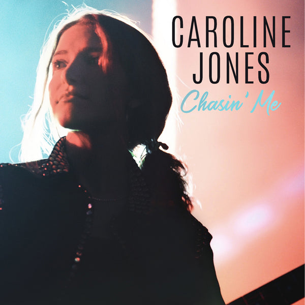 Caroline Jones - Chasin' Me Test Pressing (PRESALE FEB 2020)