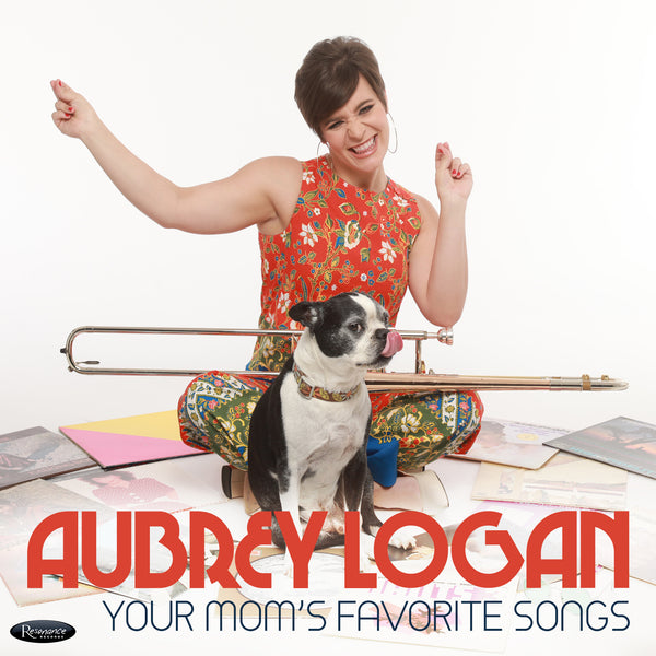 "Aubrey Logan - Digital Download ""Your Moms Favorite Songs"""