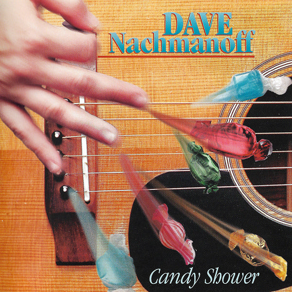 Dave Nachmanoff - Candy Shower CD