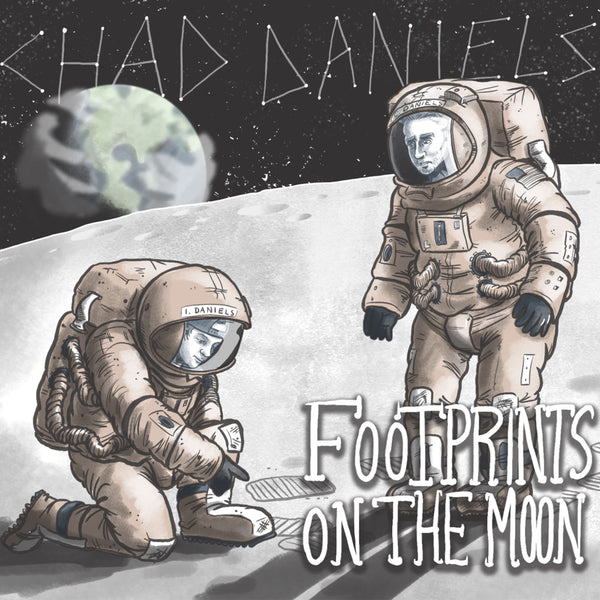 Chad Daniels - Footprints On The Moon CD