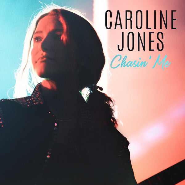 Caroline Jones - Chasin' Me Vinyl EP (PRESALE FEB 2020)