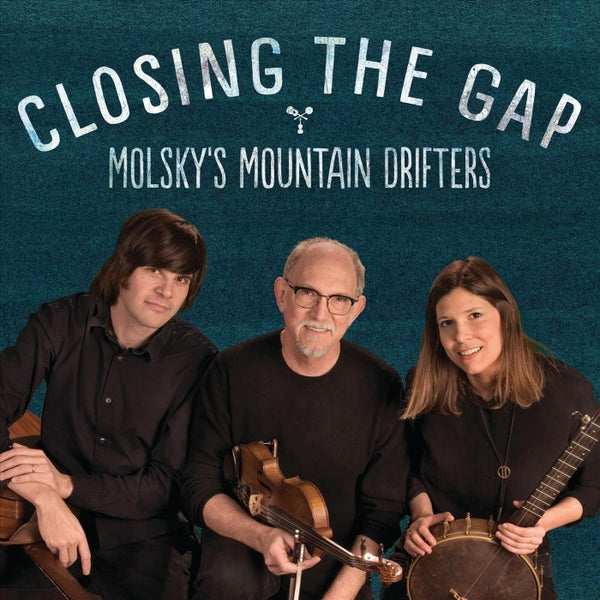 Bruce Molsky - Closing the Gap CD