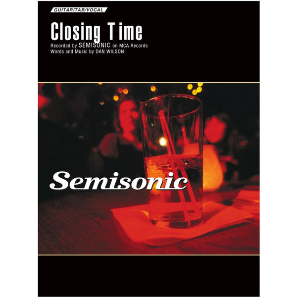 Semisonic - Closing Time Sheet Music Signed