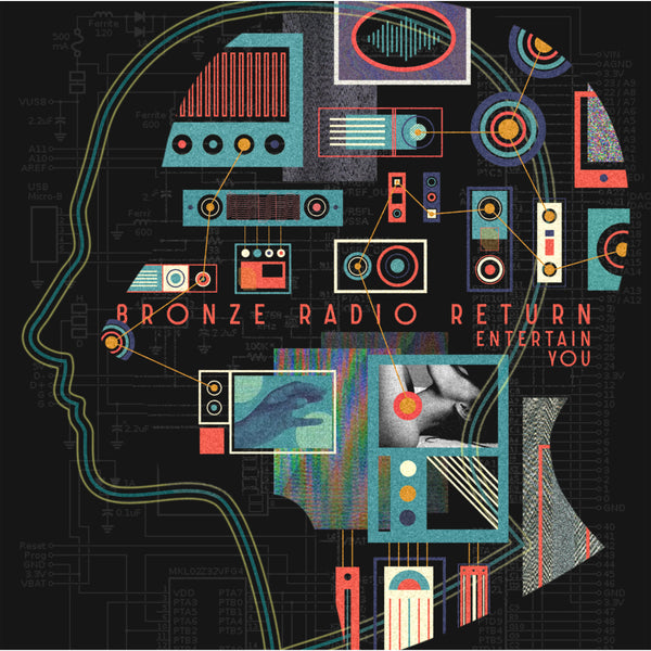 Bronze Radio Return - Entertain You Vinyl