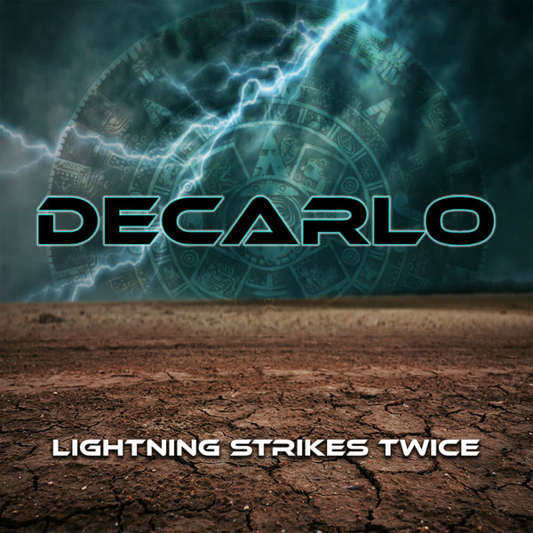Decarlo - Lightning Strikes Twice CD (PRESALE 01/24/20)