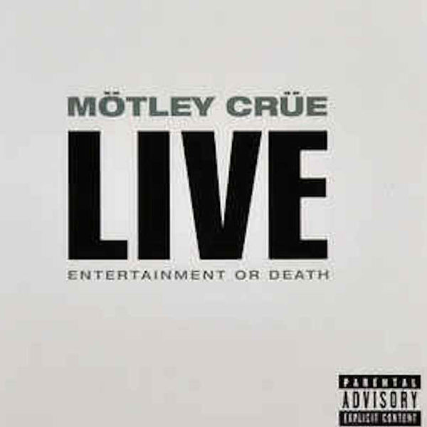 Motley Crue - Live Entertainment or Death Explicit CD