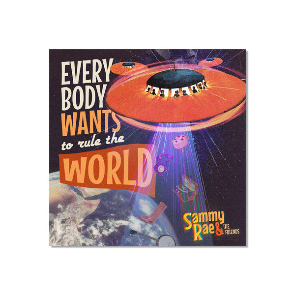 Sammy Rae & The Friends - Everybody Wants to Rule the World Poster (PRESALE 05/17/21)