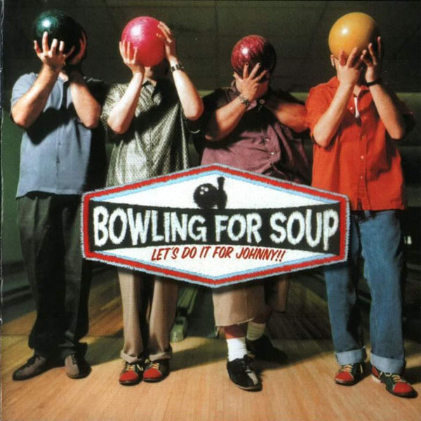 Bowling For Soup - Let's Do It For Johnny - Digital Download