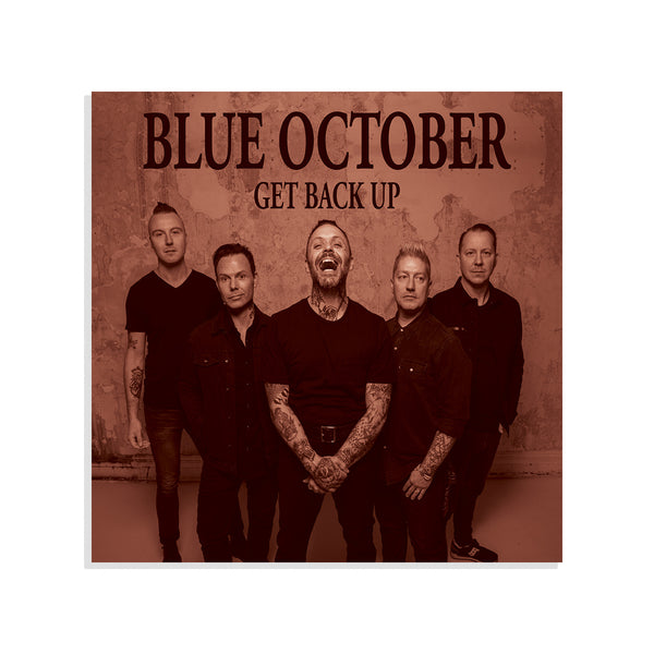Blue October - Get Back Up Band Photo Poster