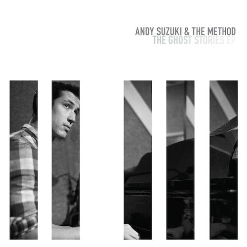 Andy Suzuki & The Method - 'The Ghost Stories' EP