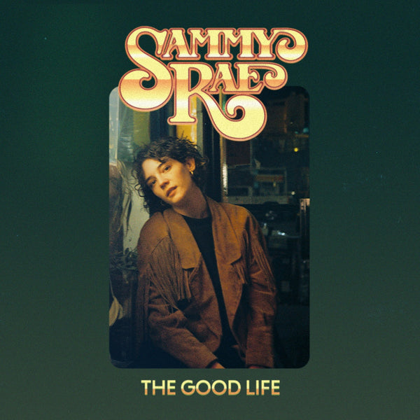 Sammy Rae - The Good Life EP