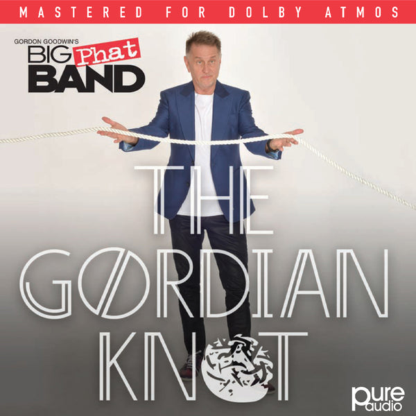 Gordon Goodwin's Big Phat Band - The Gordian Knot Blu-Ray (PRESALE 08/28/20)