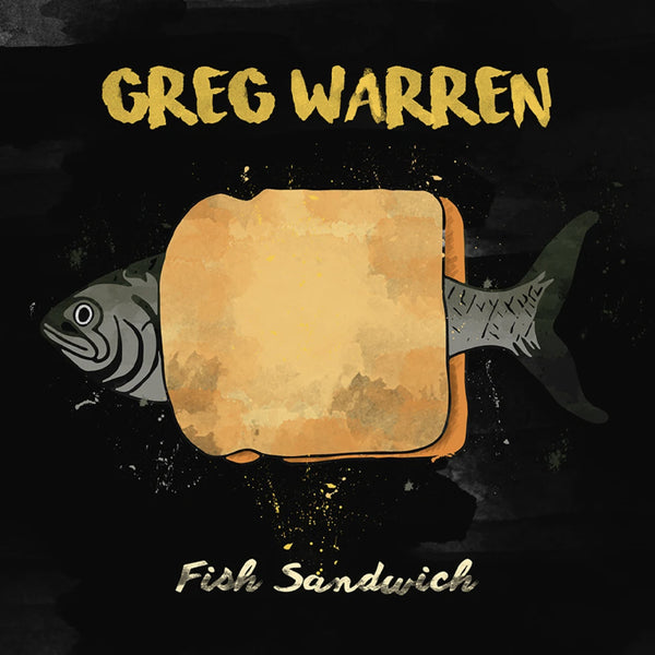 Greg Warren - Fish Sandwich CD