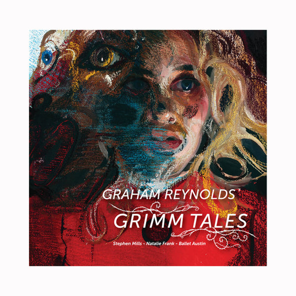Graham Reynolds - Grimm Tales CD (2019)